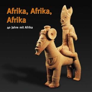 Afrika, Afrika, Afrika, 40 Jahre mit Afrika