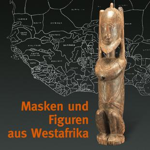 Masken und Figuren aus Westafrika