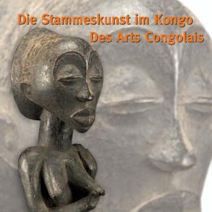Die Stammeskunst im Kongo / Des Arts Congolais